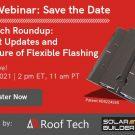 Webinar: The Future of Flexible Flashing and Roof Tech's Solar Mounts